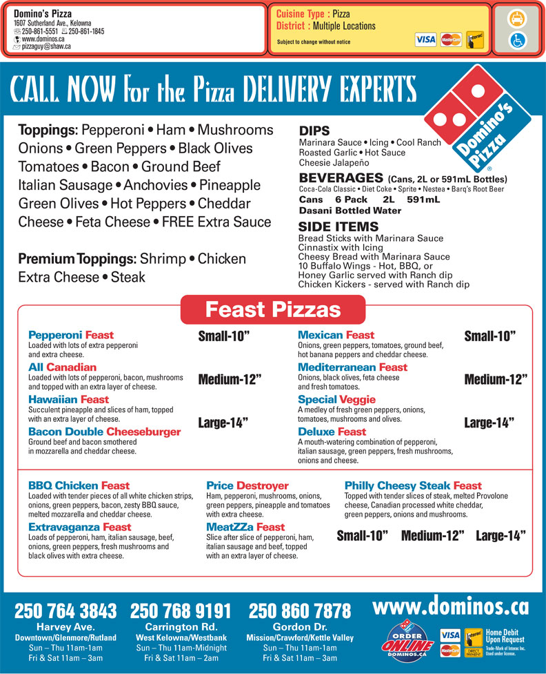 Domino's Pizza (250-861-5551)