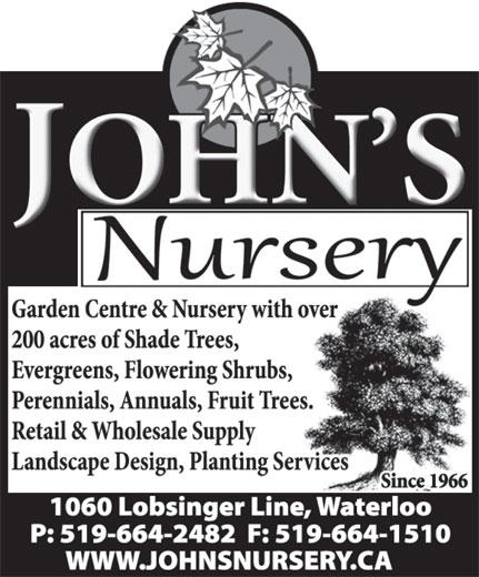 John's Nursery (519-664-2482) - Annonce illustrée======= -
