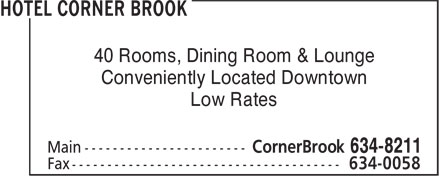 Hotel Corner Brook (709-634-8211) - Annonce illustrée======= - 40 Rooms, Dining Room & Lounge Conveniently Located Downtown Low Rates