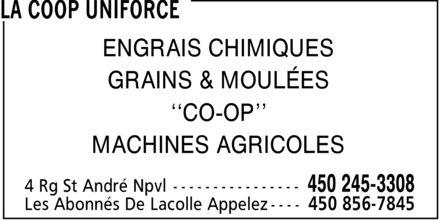 La Coop Uniforce (450-245-3308) - Annonce illustrée======= - ENGRAIS CHIMIQUES GRAINS & MOULÉES ¿¿CO-OP¿¿ MACHINES AGRICOLES