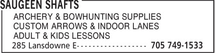Saugeen Shafts (705-749-1533) - Annonce illustrée======= - ARCHERY & BOWHUNTING SUPPLIES CUSTOM ARROWS & INDOOR LANES ADULT & KIDS LESSONS