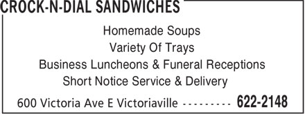 Crock-N-Dial Sandwiches (807-622-2148) - Annonce illustrée======= - Homemade Soups Variety Of Trays Business Luncheons & Funeral Receptions Short Notice Service & Delivery