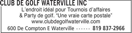 Club De Golf Waterville Inc (819-837-2966) - Display Ad - L'endroit idéal pour Tournois d'affaires & Party de golf.  Une vraie carte postale www.clubdegolfwaterville.com  L'endroit idéal pour Tournois d'affaires & Party de golf.  Une vraie carte postale www.clubdegolfwaterville.com  L'endroit idéal pour Tournois d'affaires & Party de golf.  Une vraie carte postale www.clubdegolfwaterville.com