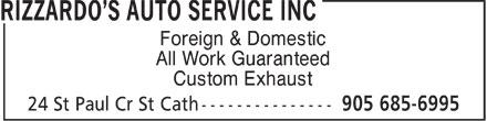 Rizzardo's Auto Service Inc (905-685-6995) - Annonce illustrée======= - Foreign & Domestic All Work Guaranteed Custom Exhaust