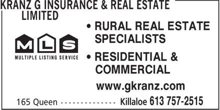 Kranz G Insurance & Real Estate Limited (613-757-2515) - Annonce illustrée======= - RURAL REAL ESTATE SPECIALISTS RESIDENTIAL & COMMERCIAL www.gkranz.com  RURAL REAL ESTATE SPECIALISTS RESIDENTIAL & COMMERCIAL www.gkranz.com  RURAL REAL ESTATE SPECIALISTS RESIDENTIAL & COMMERCIAL www.gkranz.com  RURAL REAL ESTATE SPECIALISTS RESIDENTIAL & COMMERCIAL www.gkranz.com