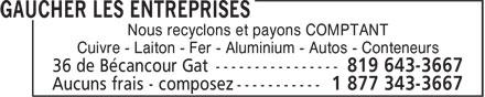 Gaucher Les Entreprises (819-643-3667) - Annonce illustrée======= - Nous recyclons et payons COMPTANT Cuivre - Laiton - Fer - Aluminium - Autos - Conteneurs