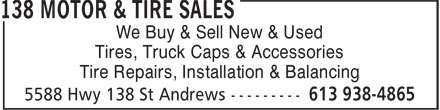 138 Motor & Tire Sales (613-938-4865) - Display Ad - We Buy & Sell New & Used Tires, Truck Caps & Accessories Tire Repairs, Installation & Balancing