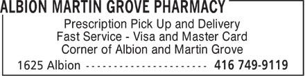 Albion Martin Grove Pharmacy (416-749-9119) - Annonce illustrée======= -