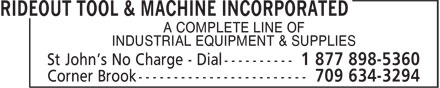 Rideout Tool & Machine (709-754-2240) - Display Ad - INDUSTRIAL EQUIPMENT & SUPPLIES A COMPLETE LINE OF A COMPLETE LINE OF INDUSTRIAL EQUIPMENT & SUPPLIES