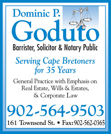 Dominic P Goduto Barrister (902-564-9503) - Display Ad - Serving Cape Bretoners for 35 Years