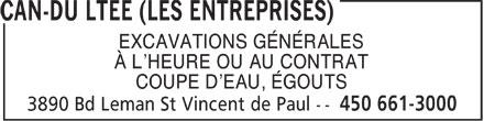 Les Entreprises Can-Du Ltée (450-661-3000) - Annonce illustrée======= - EXCAVATIONS GÉNÉRALES À L'HEURE OU AU CONTRAT COUPE D'EAU, ÉGOUTS  EXCAVATIONS GÉNÉRALES À L'HEURE OU AU CONTRAT COUPE D'EAU, ÉGOUTS  EXCAVATIONS GÉNÉRALES À L'HEURE OU AU CONTRAT COUPE D'EAU, ÉGOUTS  EXCAVATIONS GÉNÉRALES À L'HEURE OU AU CONTRAT COUPE D'EAU, ÉGOUTS