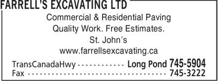 Farrell's Excavating Ltd (709-745-5904) - Annonce illustrée======= - Commercial & Residential Paving Quality Work. Free Estimates. St. John's www.farrellsexcavating.ca