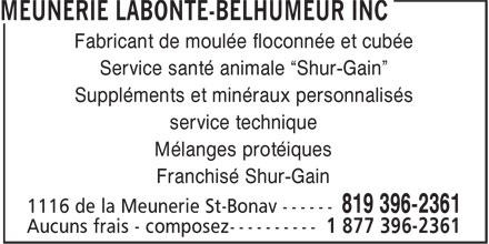 """Meunerie Labonté-Belhumeur Inc (819-396-2361) - Annonce illustrée======= - Service santé animale """"Shur-Gain"""" Suppléments et minéraux personnalisés service technique Mélanges protéiques Franchisé Shur-Gain Fabricant de moulée floconnée et cubée"""