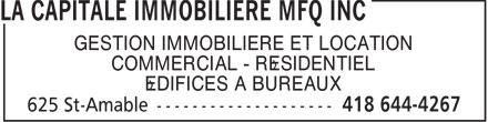 La Capitale Immobilière Mfq Inc (418-644-4267) - Annonce illustrée======= - COMMERCIAL - RÉSIDENTIEL ÉDIFICES À BUREAUX GESTION IMMOBILIÈRE ET LOCATION