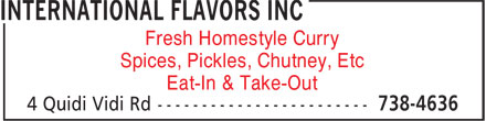 International Flavors Inc (709-738-4636) - Annonce illustrée======= - Eat-In & Take-Out Fresh Homestyle Curry Spices, Pickles, Chutney, Etc