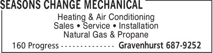 Seasons Change Mechanical (705-687-9252) - Display Ad - Heating & Air Conditioning Sales   Service   Installation Natural Gas & Propane