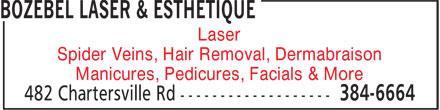 Bozébel Laser & Esthetique (506-384-6664) - Annonce illustrée======= - Laser Spider Veins, Hair Removal, Dermabraison Manicures, Pedicures, Facials & More