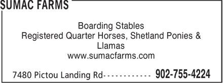 Sumac Farms (902-755-4224) - Display Ad - Registered Quarter Horses, Shetland Ponies & Llamas www.sumacfarms.com Boarding Stables