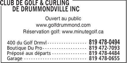 Club de Golf & Curling de Drummondville Inc (819-478-0494) - Annonce illustrée======= - www.golfdrummond.com Réservation golf: www.minutegolf.ca Ouvert au public