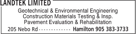 Landtek Limited (905-383-3733) - Annonce illustrée======= - Geotechnical & Environmental Engineering Construction Materials Testing & Insp. Pavement Evaluation & Rehabilitation  Geotechnical & Environmental Engineering Construction Materials Testing & Insp. Pavement Evaluation & Rehabilitation