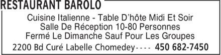 Restaurant Due Compari (450-682-7450) - Annonce illustrée======= - Cuisine Italienne - Table D'hôte Midi Et Soir Salle De Réception 10-80 Personnes Fermé Le Dimanche Sauf Pour Les Groupes