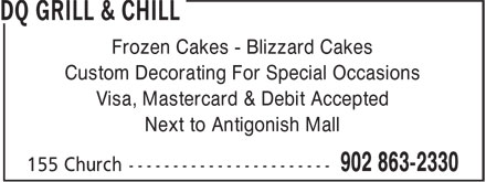 Dairy Queen Grill & Chill (902-863-2330) - Annonce illustrée======= - Frozen Cakes - Blizzard Cakes Custom Decorating For Special Occasions Visa, Mastercard & Debit Accepted Next to Antigonish Mall