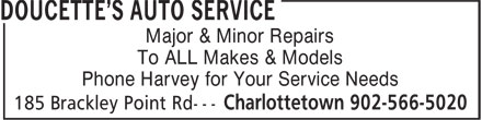 Doucette's Auto Service (902-566-5020) - Display Ad - Major & Minor Repairs To ALL Makes & Models Phone Harvey for Your Service Needs