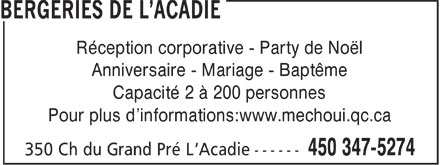 Bergeries de L'Acadie (450-347-5274) - Annonce illustrée======= - Réception corporative - Party de Noël Anniversaire - Mariage - Baptême Capacité 2 à 200 personnes Pour plus d'informations:www.mechoui.qc.ca