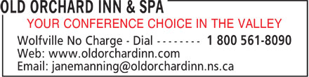 Old Orchard Inn & Spa (902-542-5751) - Display Ad - YOUR CONFERENCE CHOICE IN THE VALLEY r  YOUR CONFERENCE CHOICE IN THE VALLEY r