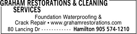 Graham Restorations & Cleaning Services (905-574-1210) - Annonce illustrée======= - Foundation Waterproofing & Crack Repair ¿ www.grahamrestorations.com Foundation Waterproofing & Crack Repair ¿ www.grahamrestorations.com Foundation Waterproofing & Crack Repair ¿ www.grahamrestorations.com Foundation Waterproofing & Crack Repair ¿ www.grahamrestorations.com