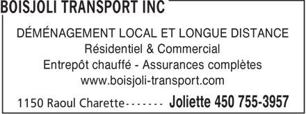 Boisjoli Transport Inc (450-755-3957) - Annonce illustrée======= - DÉMÉNAGEMENT LOCAL ET LONGUE DISTANCE Résidentiel & Commercial Entrepôt chauffé - Assurances complètes www.boisjoli-transport.com  DÉMÉNAGEMENT LOCAL ET LONGUE DISTANCE Résidentiel & Commercial Entrepôt chauffé - Assurances complètes www.boisjoli-transport.com  DÉMÉNAGEMENT LOCAL ET LONGUE DISTANCE Résidentiel & Commercial Entrepôt chauffé - Assurances complètes www.boisjoli-transport.com