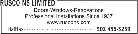 Rusco NS Limited (902-456-5259) - Display Ad - Doors-Windows-Renovations Professional Installations Since 1937 www.ruscons.com