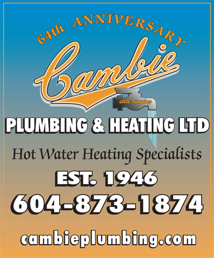 Cambie Plumbing & Heating Ltd (604-873-1874) - Display Ad - Hot Water Heating Specialists
