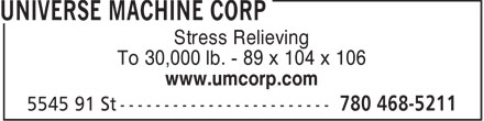 Universe Machine Corporation (780-468-5211) - Display Ad - Stress Relieving To 30,000 lb. - 89 x 104 x 106 www.umcorp.com