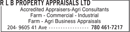 R L B Property Appraisals Ltd (780-461-7217) - Annonce illustrée======= - Accredited Appraisers-Agri Consultants Farm - Commercial - Industrial Farm - Agri Business Appraisals Accredited Appraisers-Agri Consultants Farm - Commercial - Industrial Farm - Agri Business Appraisals