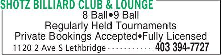 Shotz Billiard Club & Lounge (403-394-7727) - Annonce illustrée======= - 8 Ball¿9 Ball Regularly Held Tournaments Private Bookings Accepted¿Fully Licensed