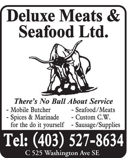 Deluxe Meats & Seafood Ltd (403-527-8634) - Display Ad -