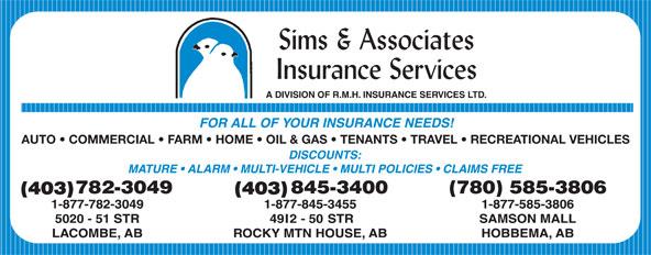 Sims & Associates Insurance Services (403-782-3049) - Annonce illustrée======= - AUTO   COMMERCIAL   FARM   HOME   OIL & GAS   TENANTS   TRAVEL   RECREATIONAL VEHICLES (403)(403)