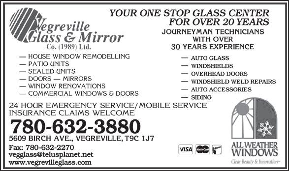 Vegreville Glass & Mirror Co (1989) Ltd (780-632-3880) - Annonce illustrée======= -