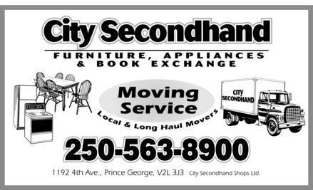 City Second Hand Shops Ltd (250-563-8900) - Display Ad - City SecondhandCity Secondhand L s r o e c a v l o & M l L o u a n g H 250-5250-563-63-89008900 City SecondhandCity Secondhand L s r o e c a v l o & M l L o u a n g H 250-5250-563-63-89008900