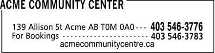 Acme Community Centre (403-546-3776) - Annonce illustrée======= - acmecommunitycentre.ca