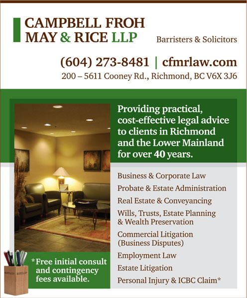 Campbell Froh May & Rice LLP (604-273-8481) - Annonce illustrée======= -