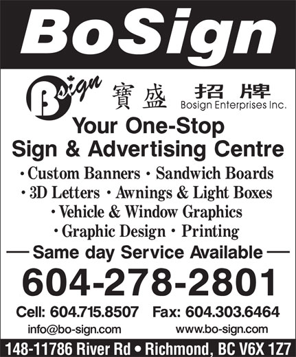 Bosign Enterprises Inc (604-278-2801) - Display Ad - 148-11786 River Rd   Richmond, BC V6X 1Z7