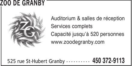 Zoo De Granby (450-372-9113) - Annonce illustrée======= - Services complets Capacité jusqu'à 520 personnes www.zoodegranby.com Auditorium & salles de réception
