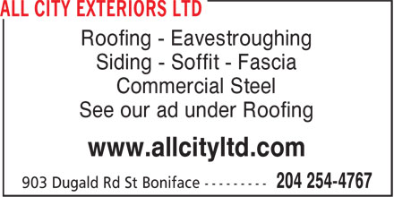 All City Exteriors Ltd (204-254-4767) - Annonce illustrée======= - Roofing - Eavestroughing Siding - Soffit - Fascia Commercial Steel See our ad under Roofing www.allcityltd.com Roofing - Eavestroughing Siding - Soffit - Fascia Commercial Steel See our ad under Roofing www.allcityltd.com