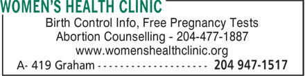 Women's Health Clinic (204-947-1517) - Annonce illustrée======= - Birth Control Info, Free Pregnancy Tests Abortion Counselling - 204-477-1887 www.womenshealthclinic.org