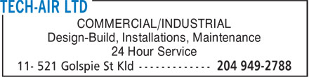 Tech-Air Ltd (204-949-2788) - Annonce illustrée======= - COMMERCIAL/INDUSTRIAL Design-Build, Installations, Maintenance 24 Hour Service
