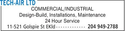 Tech-Air Ltd (204-949-2788) - Annonce illustrée======= - COMMERCIAL/INDUSTRIAL Design-Build, Installations, Maintenance 24 Hour Service  COMMERCIAL/INDUSTRIAL Design-Build, Installations, Maintenance 24 Hour Service