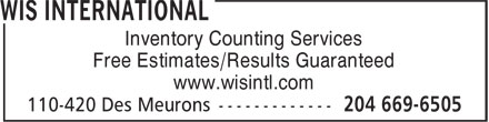 WIS International (204-669-6505) - Display Ad - Free Estimates/Results Guaranteed www.wisintl.com Inventory Counting Services