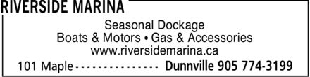 Riverside Marina (905-774-3199) - Annonce illustrée======= - Seasonal Dockage Boats & Motors ¿ Gas & Accessories www.riversidemarina.ca